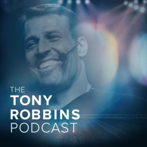 best business podcasts the tony robbins podcast