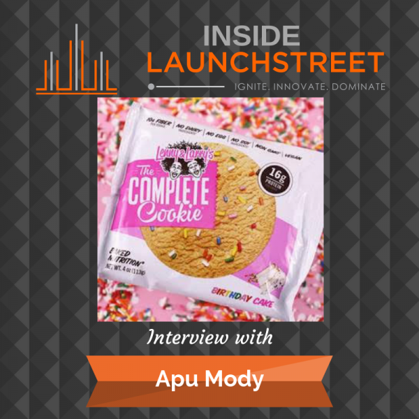 Inside LaunchStreet Apu Apu Mody Lenny's and Larry's cookies business podcast innovation podcast