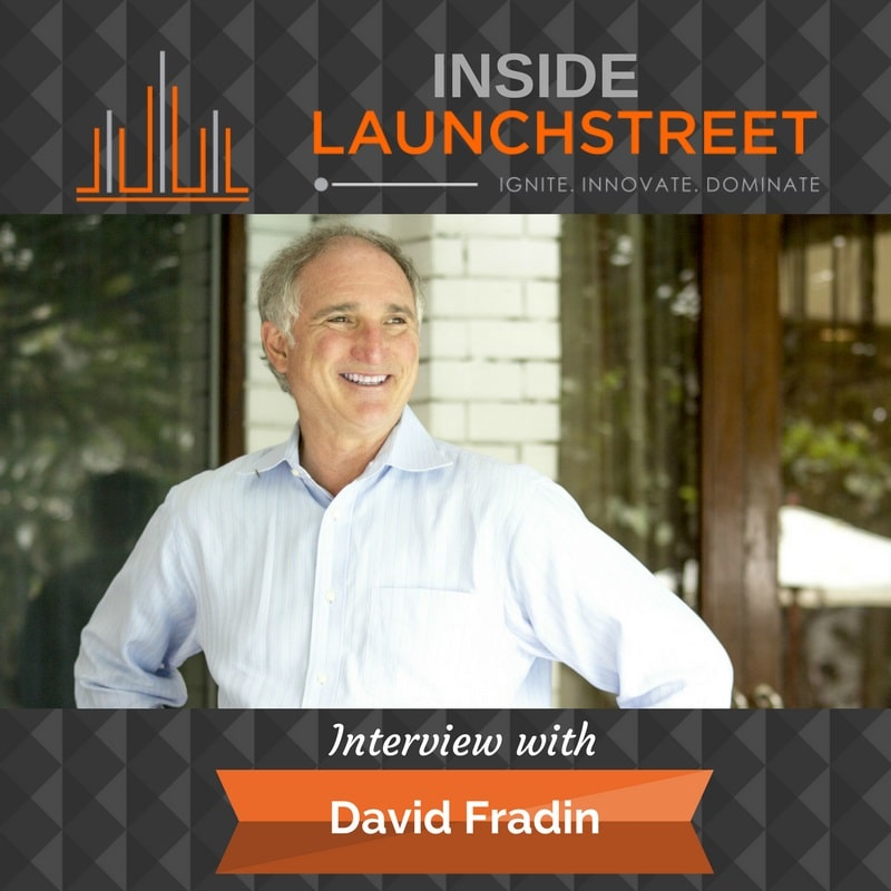 Inside LaunchStreet Podcast with David Fradin