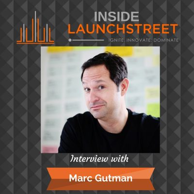 Inside LaunchStreet business podcast innovation podcast