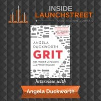 Inside LaunchStreet Angela Duckworth business podcast innovation podcast show card