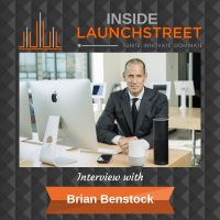 Inside LaunchStreet Brian Benstock business podcast innovation podcast