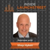Inside LaunchStreet Shep Hyken business podcast innovation podcast