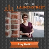 Inside LaunchStreet Amy Radin business podcast innovation podcast