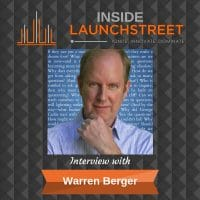 Inside LaunchStreet Warren Berger business podcast innovation podcast