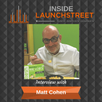Inside LaunchStreet Matt Cohen business podcast innovation podcast