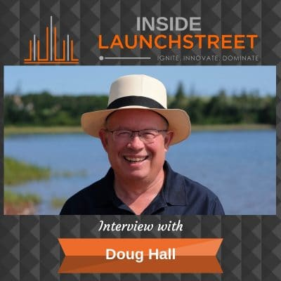 Inside LaunchStreet Doug Hall business podcast innovation podcast