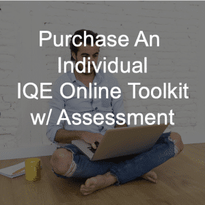 individual IQE online toolkit and assessment purchase