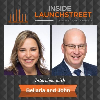 Inside LaunchStreet Bellaria and John business podcast innovation podcast