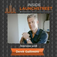Inside LaunchStreet Derek Gallimore business podcast innovation podcast