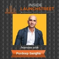 Inside LaunchStreet Purdeep Sangha business podcast innovation podcast